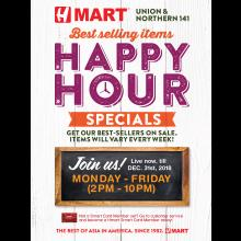 Hmart Union & Northern 141, Happy Hour Specials Sale Event!